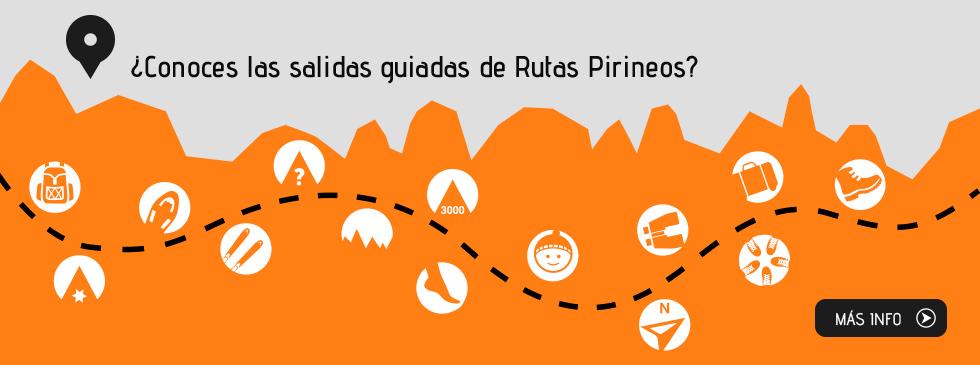 ¿Conoces las salidas guiadas de Rutas Pirineos?