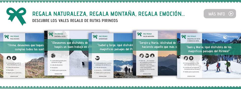 ¿Quieres hacer un regalo del todo original? Descubre los vales regalo de Rutas Pirineos